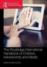 Routledge International Handbook of Children, Adolescents and Media: By Lemis...
