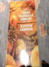 Creole Vegetarian Cookery-Kenneth Gardiner