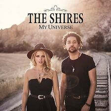 THE SHIRES MY UNIVERSE CD ALBUM (New Release 2016)