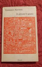 """Kaverin Veniamin """"Il pittore è ignoto"""" Einaudi, 1966"""