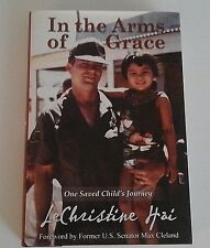 IN THE ARMS OF GRACE by LeChristine Hai SIGNED HARDCOVER 1ST EDITION