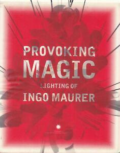PROVOKING MAGIC: LIGHTING OF INGO MAURER art lighting systems