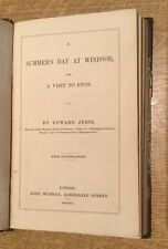1841 - A Summer's Day At Windsor And A Visit To Eton.  By Edward Jesse.