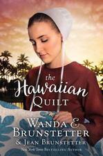 The Hawaiian Quilt by Wanda E. Brunstetter and Jean Brunstetter (2016, Paperback
