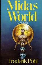 Midas World by Frederik Pohl - Signed First Edition First Print Hardcover/DJ