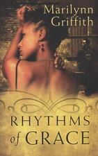 RHYTHMS OF GRACE by MARILYNN GRIFFITH