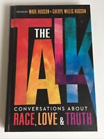 Talk : Conversations About Race, Love & Truth, Hardcover by Hudson, Wade (EDT...