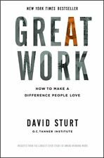 Great Work: How to Make a Difference People Love (