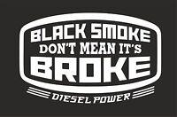 Black Smoke Don't Mean It's..Surf Vinyl Decal Sticker EURO JDM DUB VW Funny Jap