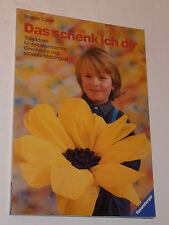 VINTAGE livre de bricolage DAS SCHENK ICH DIR brigitte CORELL ravensburger 1988