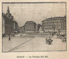 A9672 Madrid - La Puerta del Sol - Xilografia - Stampa Antica 1906 - Engraving