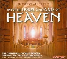 Music for All Saints - Into the House and Gate of Heaven, New Music