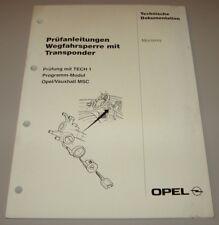 Werkstatthandbuch Opel Monterey Prüfanleitung Wegfahrsperre mit Transponder 1996