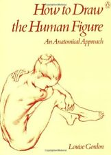How to Draw the Human Figure: An Anatomical Approa