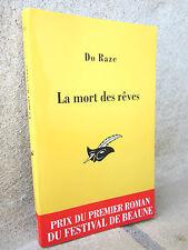 La mort des rêves, Do Raze 2011 roman noir