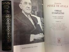 LIBRO AGUILAR B.A.M. de RAMON PEREZ DE AYALA titulado OBRAS COMPLETAS TOMO IV