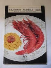 LA RISTORAZIONE PROFESSIONALE ITALIANA - RPI - ANNO II - 1990 - N° 10