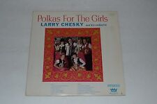 Polkas For The Girls~Larry Chesky and His Orchestra~Rex Records LP-725~FAST SHIP