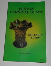Fenton Carnival Glass: The Early Years Bill Edwards Paperback