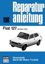 Fiat 127 bis März 1977 Reparaturanleitung Reparatur-Handbuch Reparaturbuch Buch