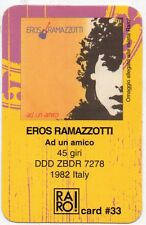 EROS RAMAZZOTTI RARO CARD N. 33 made in ITALY Ad un amico