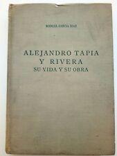 Alejandro Tapia y Rivera Su Vida y Su Obra de Manuel Garcia Diaz Puerto Rico