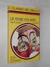 LE ROSE VOLANTI Patrick Quentin I Classici del Giallo 187 Mondadori 1974 giallo