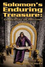 Solomon's Enduring Treasure: Commentary on Proverbs (Paperback or Softback)