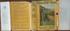 The U.P Trail -Zane Grey 1918 First U.S. Edition Hardback & Scarce Dust Jacket