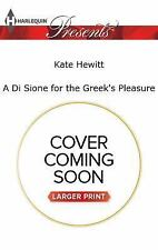 A DI SIONE FOR THE GREEK'S PLEASURE - HEWITT, KATE - NEW PAPERBACK BOOK