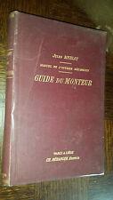 GUIDE DU MONTEUR - Manuel de l'ouvrier mécanicien - J. Merlot 1907 - Mécanique