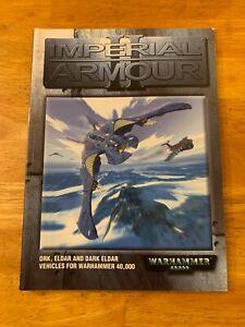 Games Workshop Warhammer 40K IMPERIAL ARMOUR: ORK ELDAR VEHICLES 2001 SC VG+ OOP