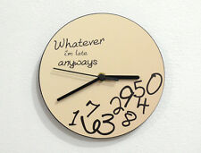 Whatever, I'm Late Anyways Beige or any other color option - Wall Clock