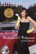 NEW - Motherhood and Hollywood: How to Get a Job Like Mine