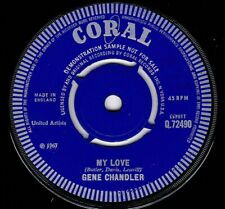 "NORTHERN SOUL - GENE CHANDLER - MY LOVE - UK CORAL - DEMO - ""HEAR"""