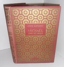 Michael, chien de cirque.Jack LONDON.Hachette 1938*  Z005