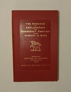 1934 Romance of Exploration and Emergency First Aid, Stanley to Byrd, Illust, DJ