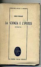 Poincaré # LA SCIENZA E L'IPOTESI # La Nuova Italia 1949