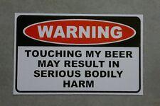 Beer Warning sticker - funny sticker for shed or fridge.