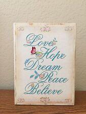 Shabby Butterfly Roses Wooden Block Shelf Sitter Plaque Love Hope Dream Believe