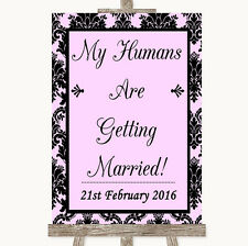 Baby Pink Damask My Humans Are Getting Married Personalised Wedding Sign