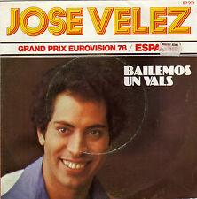 JOSE VELEZ BAILEMOS UN VALS / SI TU FUERAS MIA FRENCH 45 SINGLE