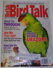 **BIRD TALK MAGAZINE Apr 00 Amazon Travel With Parrot Light Herbs for Health