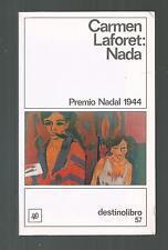 CARMEN LAFORET NADA 1989 EDICIONES DESTINO