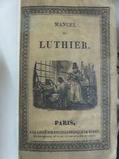 LUTHERIE. Nouveau manuel complet du luthier. 1869. 2 planches