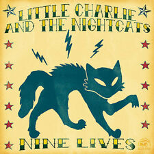 Nine Lives * by Little Charlie & the Nightcats (CD, Apr-2005, Alligator Records)