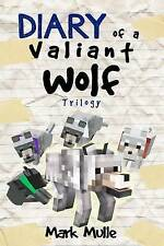 NEW Diary of a Valiant Wolf Trilogy by Mark Mulle
