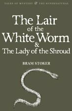 The Lair of the White Worm & The Lady of the Shroud by Bram Stoker 978184022