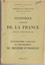 MONOGRAPHIE AGRICOLE DU DEPARTEMENT DE MEURTHE-ET-MOSELLE -1937 - LIVRE ANCIEN