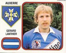 N°012 GERARD LANTHIER AJ.AUXERRE VIGNETTE PANINI FOOTBALL 82 STICKER 1982